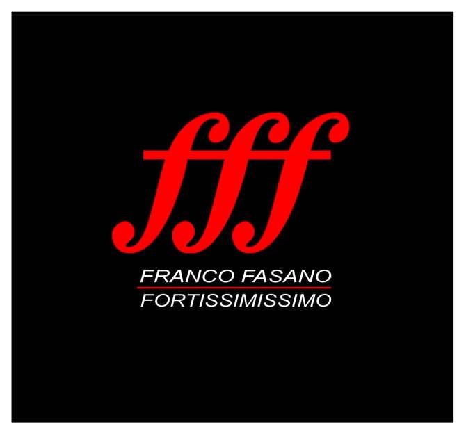 "Gianfranco Fasano ""Fortissimissimo"""